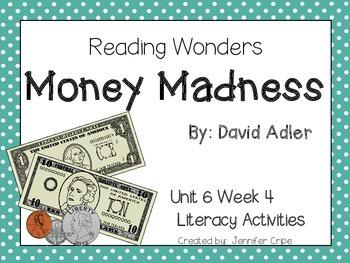 Reading Wonders ~ Money Madness (Unit 6, Week 4)