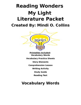 Reading Wonders My Light Literature Packet