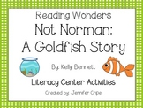 Reading Wonders ~ Not Norman: A Goldfish Story activities