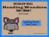 Reading Wonders Unit 1, Week 1 Spelling Task Cards (Sample)