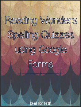Reading Wonders Spelling- Unit 6