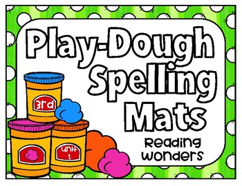 Reading Wonders Play Dough Spelling Mats Unit 1 Grade 3