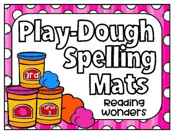 Reading Wonders Play Dough Spelling Mats Unit 5 Grade 3