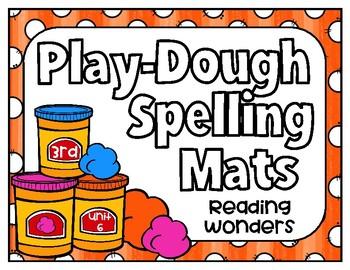 Reading Wonders Play Dough Spelling Mats Unit 6 Grade 3