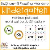 Reading Wonders Polka Dot Word Wall Cards and Headers -Kin