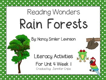 Reading Wonders ~ Rain Forests story activities (Unit 4, Week 1)