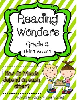 Reading Wonders Grade 2 Unit 1 Week 1