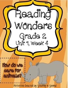 Reading Wonders Grade 2 Unit 1 Week 4
