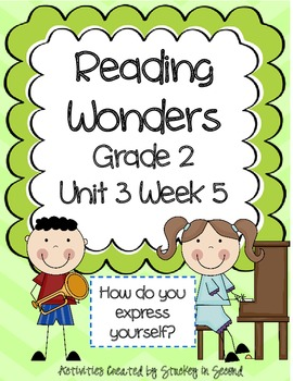 Reading Wonders Grade 2 Unit 3 Week 5