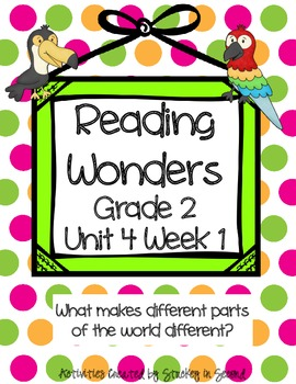 Reading Wonders  Grade 2 Unit 4 Week 1