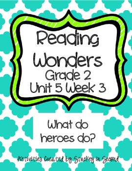 Reading Wonders Grade 2 Unit 5 Week 3
