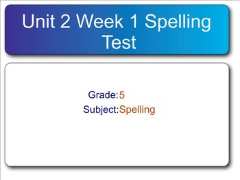 Reading Wonders- SMART Response Spelling Test Unit 2 Gr.5 Bundle