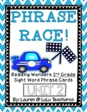 Reading Wonders - {Second Grade} - Unit 2 Phrase Race! Sight Word Phrase Cards