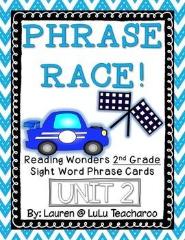 Reading Wonders - {Second Grade} - Unit 2 Phrase Race! Sig