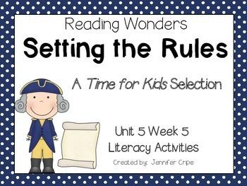 Reading Wonders ~ Setting the Rules (Unit 5, Week5)