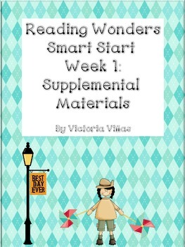 Reading Wonders Smart Start Week 1 Supplement