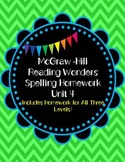 McGraw-Hill Wonders Spelling Homework~Unit 4
