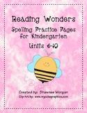 Reading Wonders Spelling Practice Pages for Kindergarten - Units 6-10