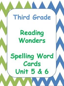 Reading Wonders Spelling Word Cards Unit 5 & 6 - Third Grade