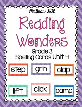 McGraw-Hill Wonders 3rd Grade Spelling Words Unit 4