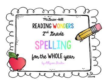 Reading Wonders Spelling for the Whole Year - 2nd grade