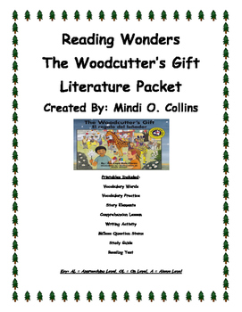 Reading Wonders The Woodcutter's Gift Literature Packet