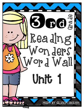 Reading Wonders Third Grade Spelling Word Wall Unit 1