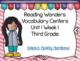 Reading Wonders Third Grade Vocabulary Centers  Unit 1 Week 1