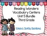 Reading Wonders Third Grade Vocabulary Centers BUNDLE: Unit 5