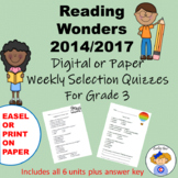 Wonders Reading Third Grade Weekly Selection Quizzes