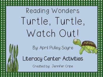 Reading Wonders ~ Turtle, Turtle, Watch Out! activities (Unit 2, Week 3)