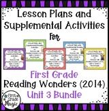 First Grade Reading Wonders UNIT 3 Bundle