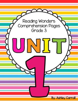 Reading Wonders Unit 1 Comprehension Pages Grade 3