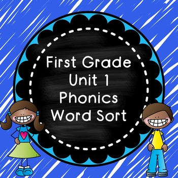 Unit 1 Phonics Word Sort