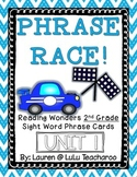 Reading Wonders - {Second Grade} - Unit 1 Phrase Race! Sight Word Phrase Cards