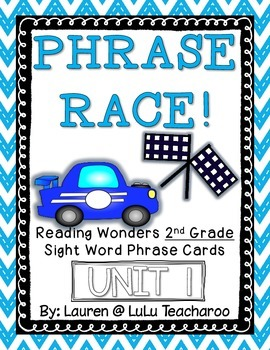 Reading Wonders - {Second Grade} - Unit 1 Phrase Race! Sig