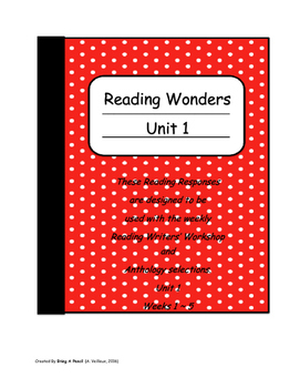 Reading Wonders ~Unit 1 ~Reading Responses