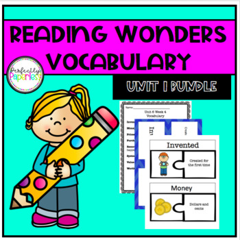 Reading Wonders Unit 1 Vocabulary Bundle