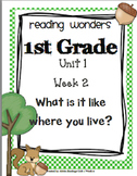 Reading Wonders First Grade- Unit 1 Week 2