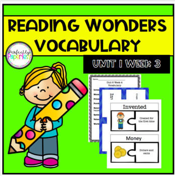 Reading Wonders Unit 1 Week 3 Vocabulary Pack