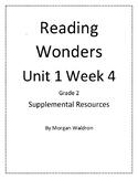 Reading Wonders Unit 1 Week 4 Grade 2 Resources