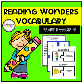 Reading Wonders Unit 1 Week 4 Vocabulary Pack