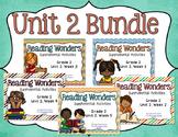 Reading Wonders Unit 2 BUNDLE for 2nd Grade