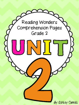 Reading Wonders Unit 2 Comprehension Pages Grade 2