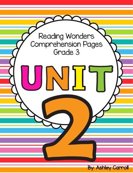 Reading Wonders Unit 2 Comprehension Pages Grade 3