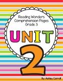Reading Wonders Unit 2 Comprehension Pages Grade 3