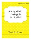 Reading Wonders Kindergarten Unit 2 Week 2