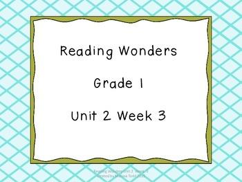 Reading Wonders Unit 2 Week 3