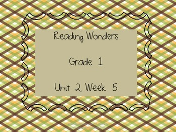 Reading Wonders Unit 2 Week 5