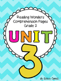 Reading Wonders Unit 3 Comprehension Pages Grade 2